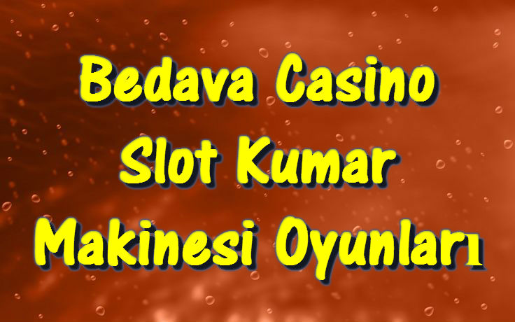 bedava video slot casino